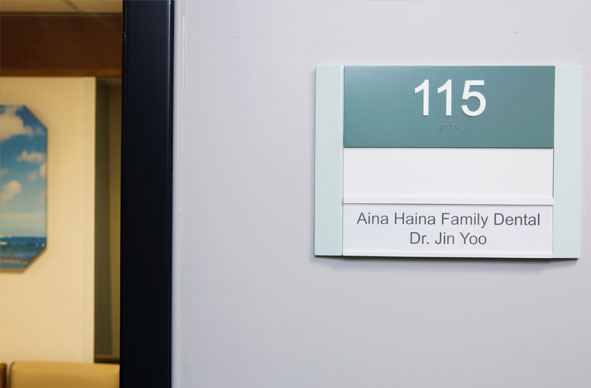 Aina Haina Family Dental door sign
